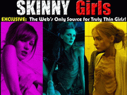 Skinny Girls: If you're looking for super skinny waifs, bony, stick thin, slender, or thin girls, than this is the site you've been looking for!